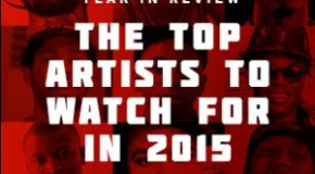 Who's Up Next: The Top Artists To Look Out For In 2015