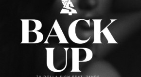 Music: Ty Dolla $ign – Back Up Ft. 24hrs