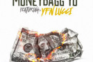 "Music: MONEYBAGG YO & YFN LUCCI – ""WIT THIS MONEY"""