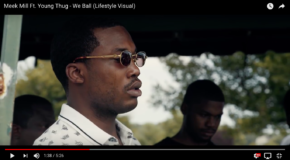 Music Video: Meek Mill Ft. Young Thug – We Ball (Lifestyle Visual)