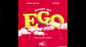 "KODAK BLACK Ft. FUTURE – ""BOOST MY EGO"""