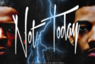 "Music: KUR & PNB ROCK – ""NOT TODAY"""